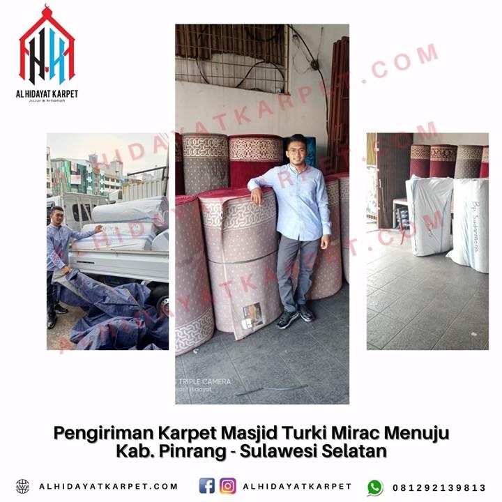 Pengiriman Karpet Masjid Turki Mirac Menuju Kab. Pinrang - Sulawesi Selatan